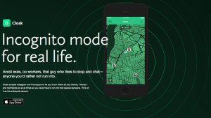 Cloak: The way to be antisocial – Go Incognito in Real Life